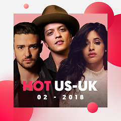 Nhạc US-UK Hot Tháng 02/2018 - Various Artists