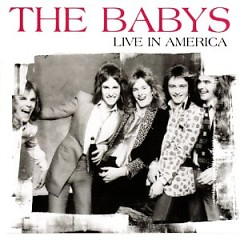 Live In America ( UK Mastering ) - The Babys