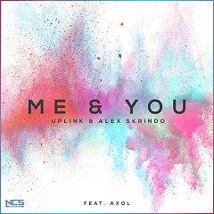 You & Me (Single) - Uplink, Alex Skrindo