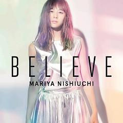 BELIEVE - Nishiuchi Mariya