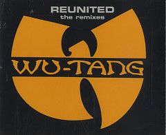Reunited - Wu-Tang Clan