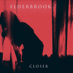 Closer (Single) - Elderbrook