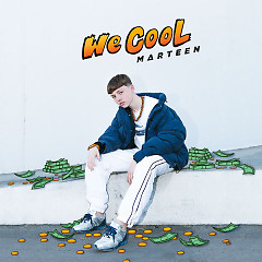 We Cool (Single) - Marteen