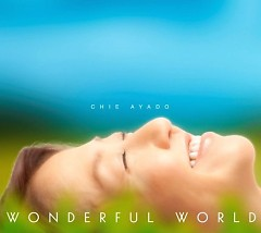 Wonderful World - Chie Ayado