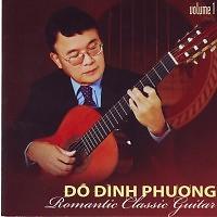 Romantic Classic Guitar - Đỗ Đình Phương