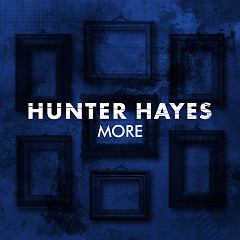 More (Single) - Hunter Hayes