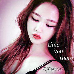 Then The Day You Were There (Single) - Taesabiae