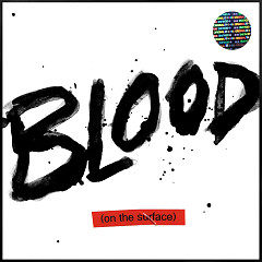 Blood On The Surface (Single)