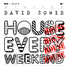 House Every Weekend (Remixes) (EP) - David Zowie