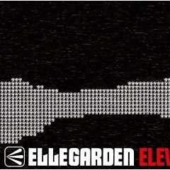 ELEVEN FIRE CRACKERS - ELLEGARDEN