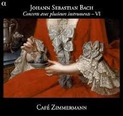 Bach - Concerts Avec Plusieurs Instruments, Vol 6