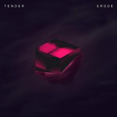 Erode (Single) - Tender