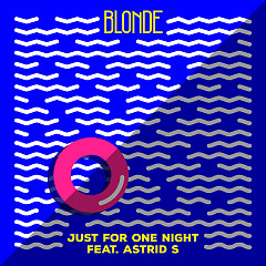 Just For One Night (Single) - Blonde