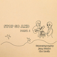 Stop Go And (Part.1)