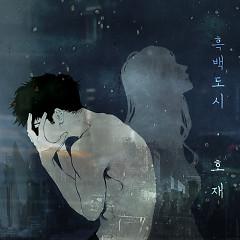 Gray City (Single) - Ho Jae
