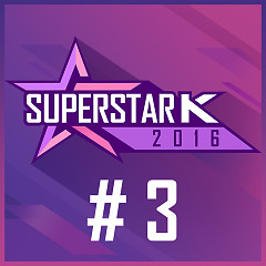 Super Star K 2016 #3 (Single)
