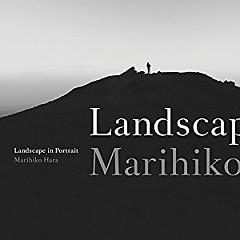 Landscape in Portrait - Marihiko Hara