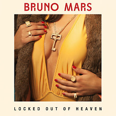 Locked Out Of Heaven (Single)