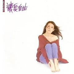 Album 让爱自由/ Hãy Để Tình Yêu Tự Do - Hoàng Oanh Oanh