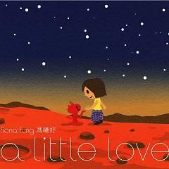 A Little Love (CD1) - Phùng Hy Dư