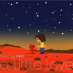 A Little Love (CD2) - Phùng Hy Dư