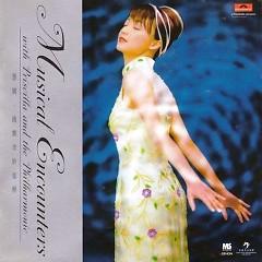 慧娴.港乐奇妙旅程/ Musical Encounters With Priscilla And The Philharmonic