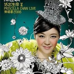 活出生命Ⅱ演唱会/ Priscilla Chan Concert Live Karaoke (CD1)