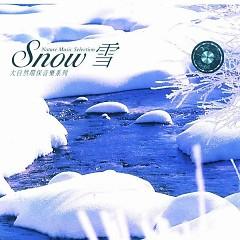 雪/ Tuyết (CD1)