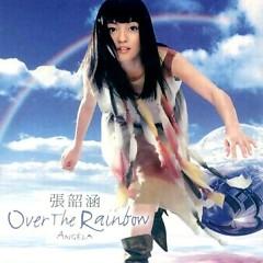 飞越彩虹/ Over The Rainbow