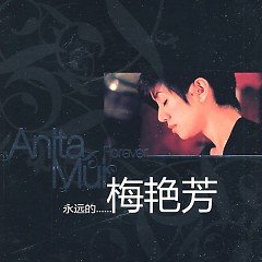 永远的梅艳芳/ Anita Mui Forever (CD2)