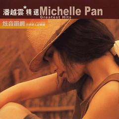 滚石香港黄金十年-潘越云精选/ Tuyển Chọn Mười Năm Của Phan Việt Vân (CD2) - Phan Việt Vân