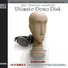 发烧音效示范碟(Hi-Fi监听王Ⅱ)/ Ultimate Demo Disk