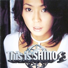 This Is Shino 3