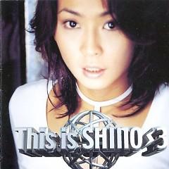 This Is Shino 3 - Lâm Hiểu Bồi