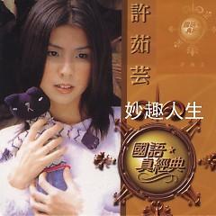 环球国语真经典/ Vòng Quanh Kinh Điển Quốc Ngữ (CD10) - Hứa Như Vân