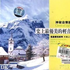 史上最优美的轻音乐/ Nhạc Nhẹ Đẹp Nhất Lịch Sử (CD1)
