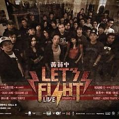 Let's Fight Live - Huỳnh Quán Trung