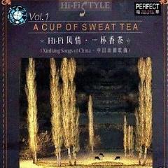 一杯香茶/ Một Ly Trà Thơm