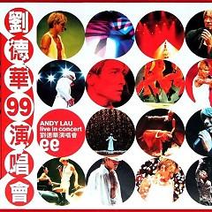 刘德华99演唱会/ Andy Lau Live In Concert 99 (CD3)
