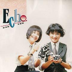 Echo首张专辑/ Đĩa Đầu Tiên Của Echo - ECHO