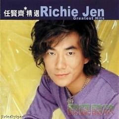 滚石香港黄金十年-任贤齐精选/ Richie Jen Greatest Hits - Nhậm Hiền Tề