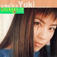 滚石香港黄金十年-徐怀钰精选/ Yuki Greatest Hits