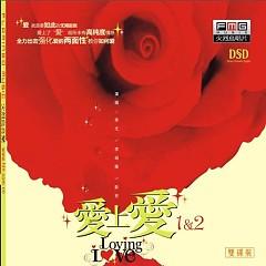 爱上爱/ Loving Love (CD3) - Bành Tiết,Lý Vưu,Lý Thiệu Kế