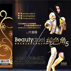 纯色角5/ Beauty Duel 5 - Bành Tiết