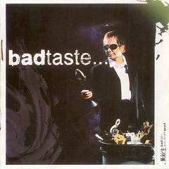 Bad Taste - But I Smell Good - Huỳnh Thu Sinh