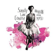 MMXI演唱会/ Sandy Lam Concert MMXI (CD2) - Lâm Ức Liên
