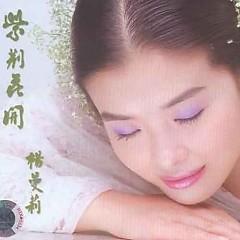 紫荆花开/ Hoa Tử Kinh Nở - Dương Mạn Lợi