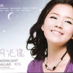 月光谣/ Moonlight Ballad - Mễ Tuyến