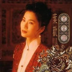 鸳鸯锦精选/ Tuyển Chọn Uyên Ương Cẩm - Diệp Hoan