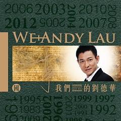 我们的刘德华(国语版)/ Lưu Đức Hoa Của Chúng Ta (Bản Tiếng Phổ Thông)(CD2)